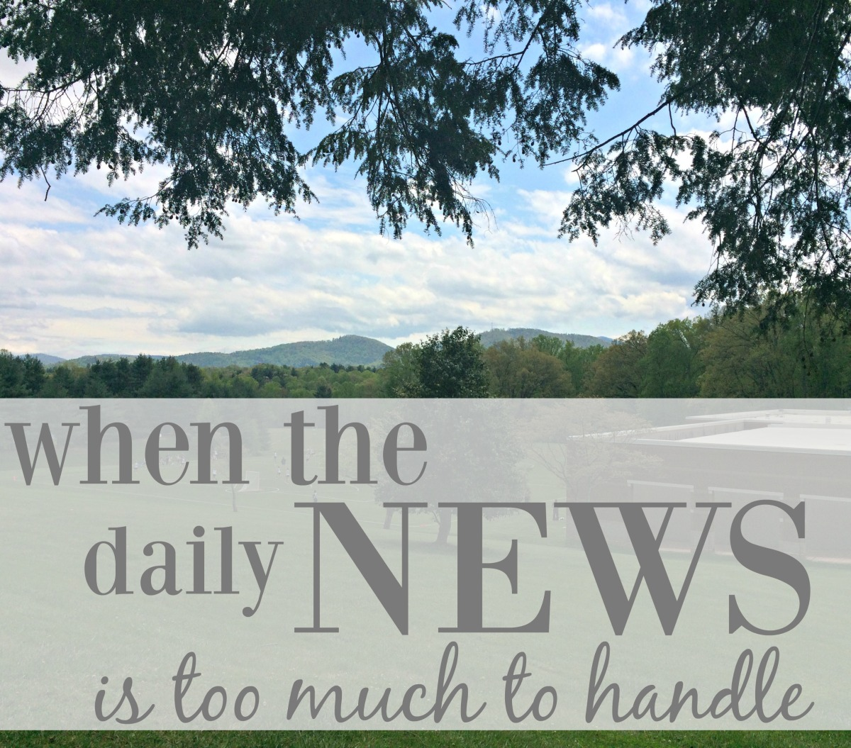 When The Daily News Is Too Much To Handle – Come Home For ...
