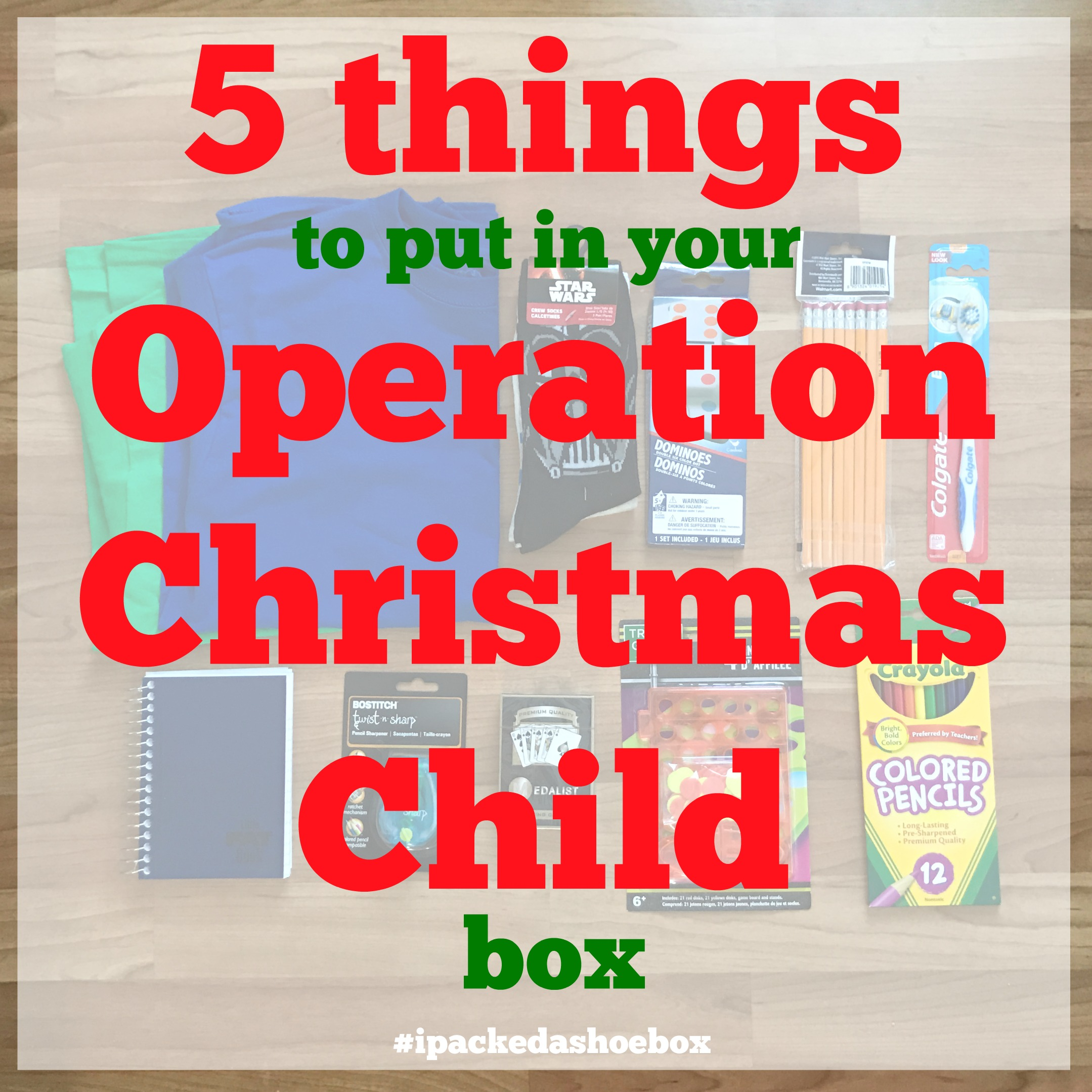 5 Things To Put In Your Operation Christmas Child Box – Come Home ...