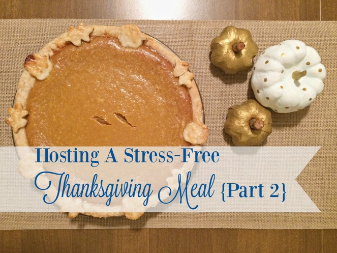 hosting-a-stress-free-thanksgiving-meal-part-2