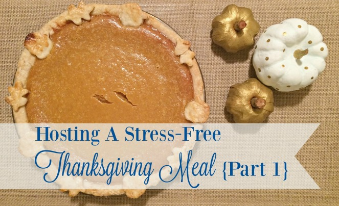 hosting-a-stress-free-thanksgiving-meal-part-one-what-to-do-in-october
