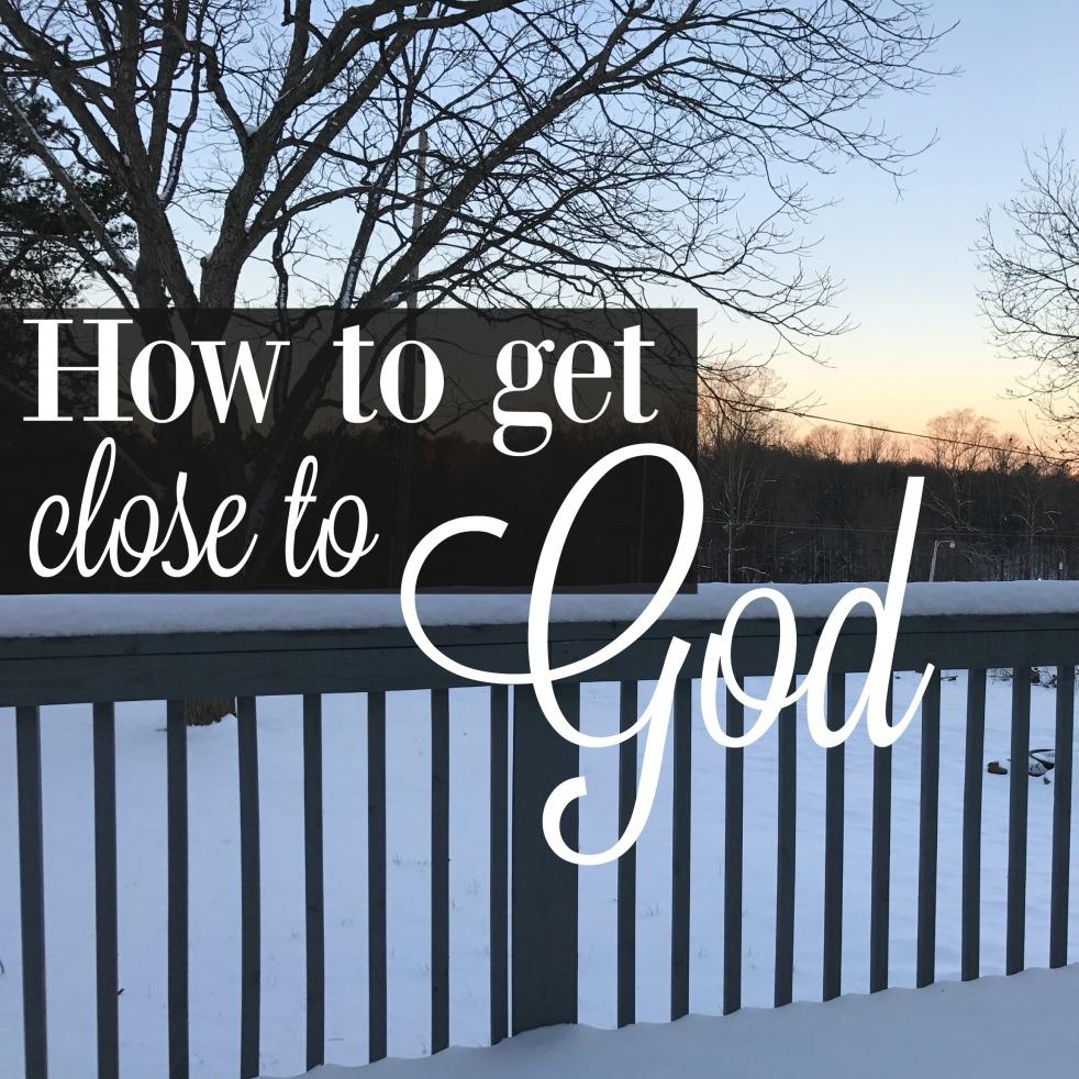 how-to-get-close-to-god