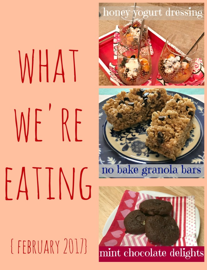 what-were-eating-february-2017
