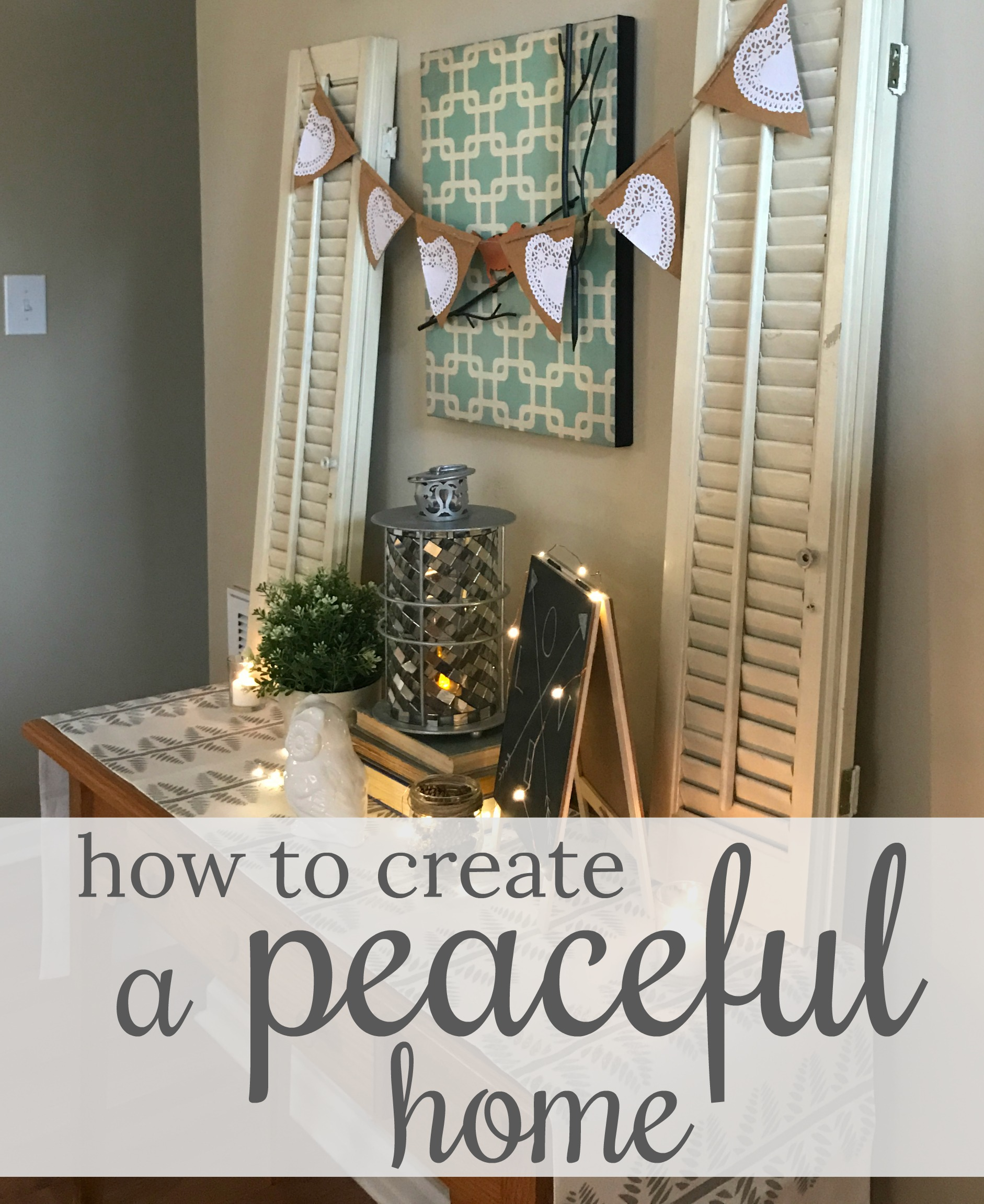 how to create a peaceful home come home for comfort