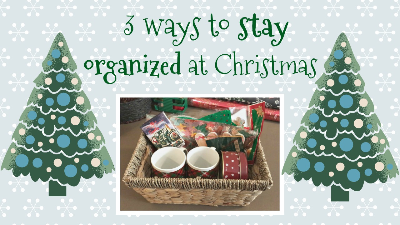 Three ways to stay organized at christmas come home for for How to stay organized at home