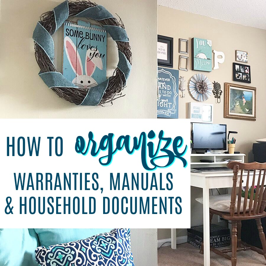 how to organize warranties manuals and household documents